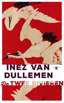 Inez van Dullemen - De twee rivieren