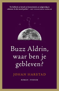 Johan Harstad - Buzz Aldrin, waar ben je gebleven?