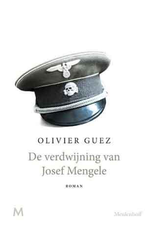 Olivier Guez De verdwijning van Josef Mengele Recensie