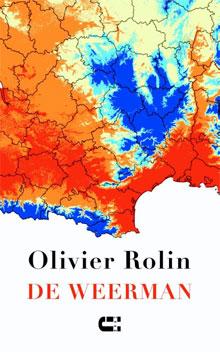 Olivier Rolin De weerman Roman uit Frankrijk