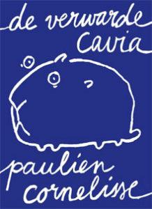 Paulien Cornelisse - De verwarde cavia