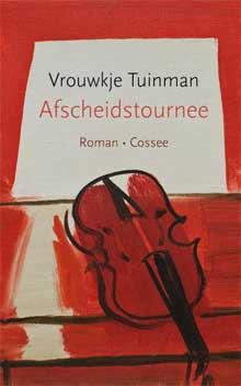 Vrouwkje Tuinman Afscheidstournee Roman 2016
