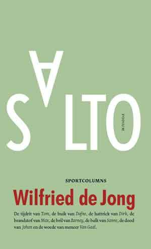 Wilfried de Jong Salto Recensie Sportcolumns