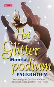 Monika Fagerholm - Het Glitterpodium