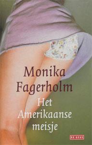 Monika Fagerholm - Het Amerikaanse meisje