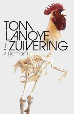Tom Lanoye Zuivering Recensie Waardering