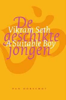 Vikram Seth De geschikte jongen