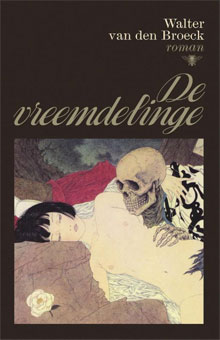 Walter Van Den Broeck De vreemdelinge Roman 2015