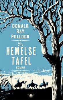 Donald Ray Pollock De hemelse tafel Avonturenroman