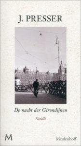 Jacques Presser - De nacht der Girondijnen