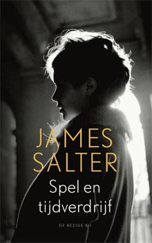 James Salter Spel en tijdverdrijf Roman