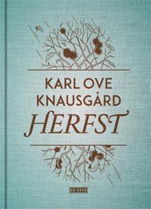 Karl Ove Knausgård Herfst Vier seizoenen deel 1