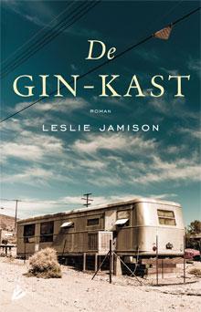 Leslie Jamison De gin-kast Roman over Nevada