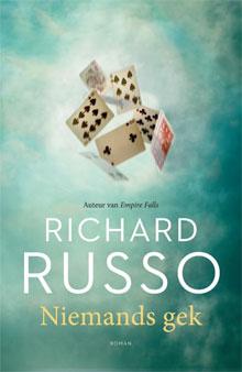 Richard Russo Niemands gek Roman 2016