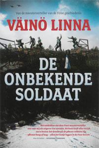 Vaino Linna De onbekende soldaat Oorlogsroman uit Finland