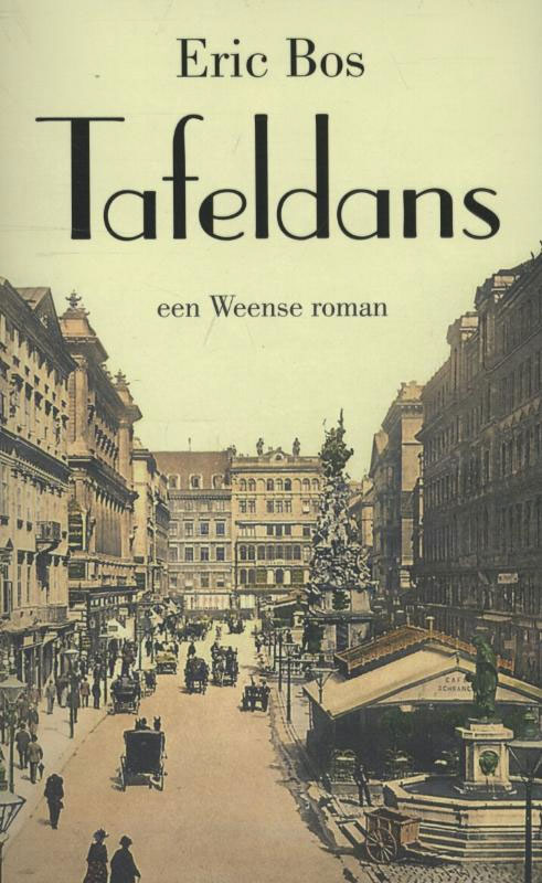 Eric Bos - Tafeldans, een Weense roman