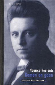 Maurice Roelants - Komen en gaan
