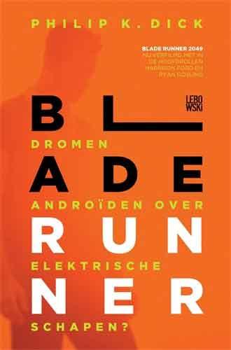 Philip K. Dick Blade Runner Roman uit 1968