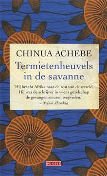 Chinua Achebe Termietenheuvels in de savanne