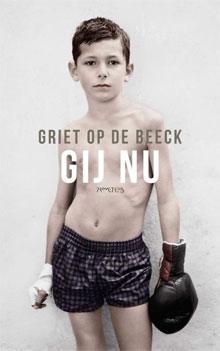 Griet Op de Beeck Boeken Gij nu Verhalen 2016