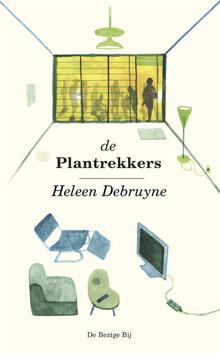 Heleen Debruyne De plantrekkers Roman 2016
