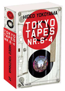 Hideo Yokoyama - Tokyo Tapes Nr 6-4 Recensie Japanse Thriller