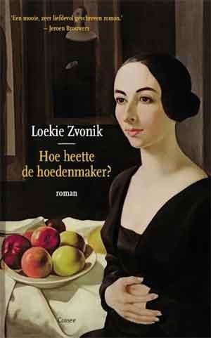 Loekie Zvonik Hoe heette de hoedenmaker Recensie