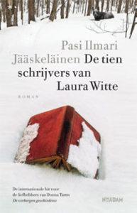 Pasi Ilmari Jääskeläinen De tien schrijvers van Laura Witte Finland Roman