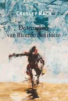 Chesley Rach - De terugkeer van Ricardo Bonifacia Recensie