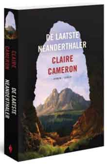 Claire Cameron De laatste Neaderthalers Recensie Prehistorische roman