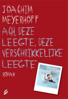 Joachim Meyerhoff Ach, deze leegte, deze verschrikkelijke leegte