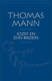 Thomas Mann Jozef en zijn broers Historische roman
