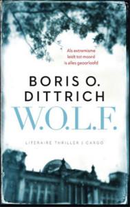 Boris O. Dittrich W.O.L.F. Literaire thriller over Berlijn