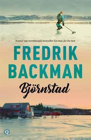 Fredrik Backman Björnstad Recensie