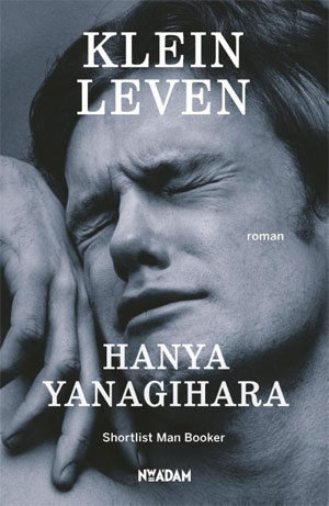 Hanya Yanagihara - Klein leven