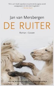 Jan van Mersbergen De ruiter Recensie Roman 2016
