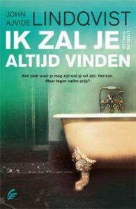 John Ajvide Lindqvist - Ik zal je altijd vinden (Zweedse Roman)