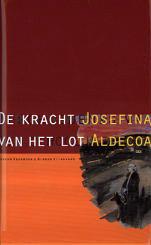 Josefina Aldecoa - De kracht van het lot