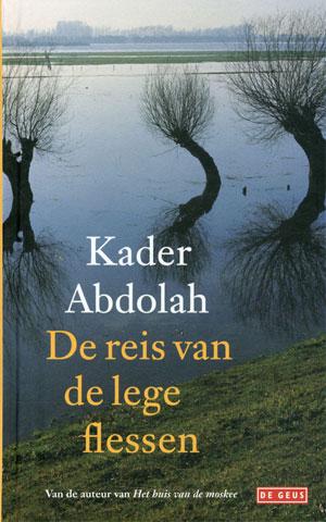 Kader Abdollah - De reis van de lege flessen