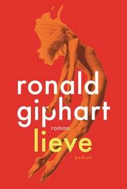 Ronald Giphart Lieve Roman 2016