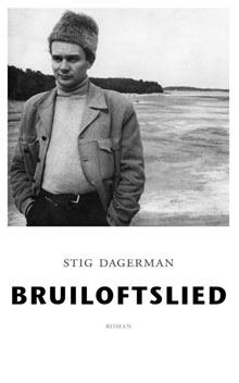 Stig Dagerman Bruiloftslied Roman uit Zweden