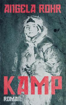 Angela Rohr Kamp Oorlogsroman Autobiografische Roman