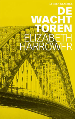 Elizabeth Harrower - De wachttoren