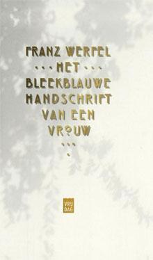Franz Werfel Het bleekblauwe handschrift van een vrouw