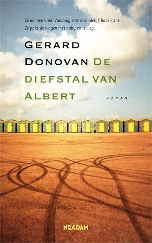 Gerard Donovan De diefstal van Albert Recensie
