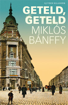 Miklós Bánffy Geteld, geteld Roman uit Hongarije