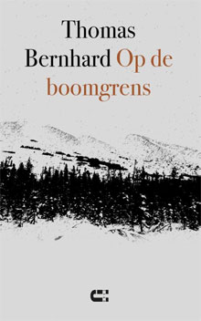 Thomas Bernhard Op de boomgrens Recensie Informatie