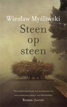 Wiesław Myśliwski Steen op steen Roman over Polen