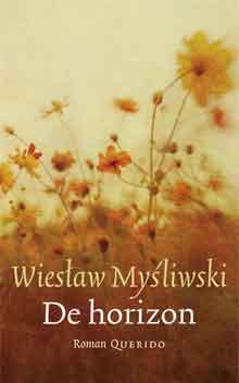 Wiesław Myśliwski De horizon Recensie