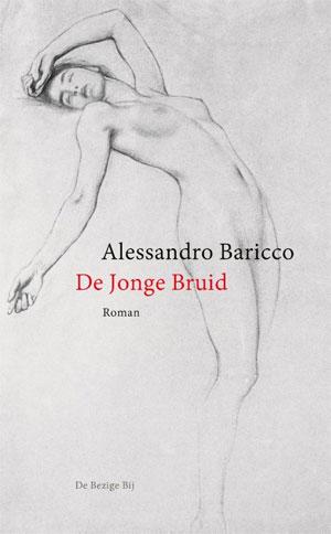 Alessandro Baricco - De jonge bruid